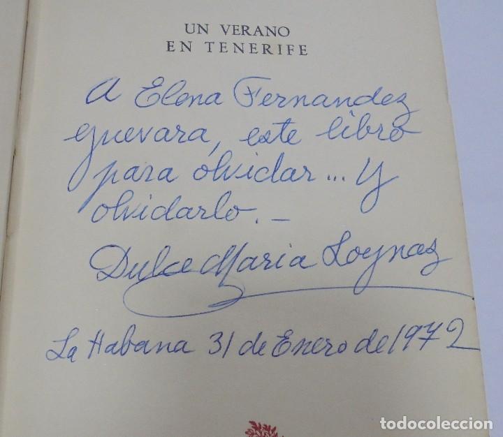 Libros de segunda mano: UN VERANO EN TENERIFE. DULCE MARIA LOYNAZ. 1958. AGUILAR. 1º EDICION. DEDICATORIA. VER - Foto 3 - 122062335