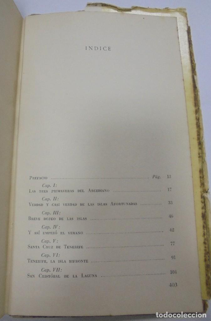 Libros de segunda mano: UN VERANO EN TENERIFE. DULCE MARIA LOYNAZ. 1958. AGUILAR. 1º EDICION. DEDICATORIA. VER - Foto 8 - 122062335