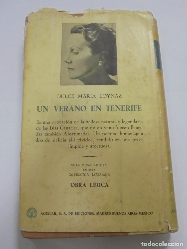 Libros de segunda mano: UN VERANO EN TENERIFE. DULCE MARIA LOYNAZ. 1958. AGUILAR. 1º EDICION. DEDICATORIA. VER - Foto 11 - 122062335