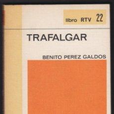 Libros de segunda mano: TRAFALGAR BENITO PEREZ GALDOS EDIT BIBLIOTECA BASICA SALVAT 186 PAGINAS AÑO 1969 LL2255. Lote 122088187