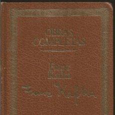 Libros de segunda mano: FRANZ KAFKA. OBRAS COMPLETAS. SEIX BARRAL. Lote 122111259