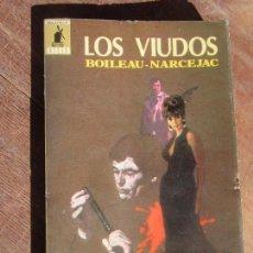 Libros de segunda mano: LIBRO LOS VIUDOS BOILEAU-NARCEJAC 1975 ED. MOLINO L-11029-358. Lote 122118695