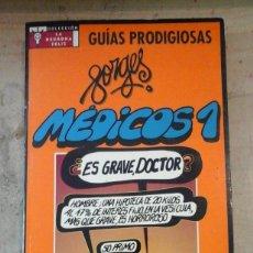 Libros de segunda mano: FORGES: MÉDICOS 1. GUÍAS PRODIGIOSAS EL PAÍS/ AGUILAR (MADRID, 1996). Lote 122121019
