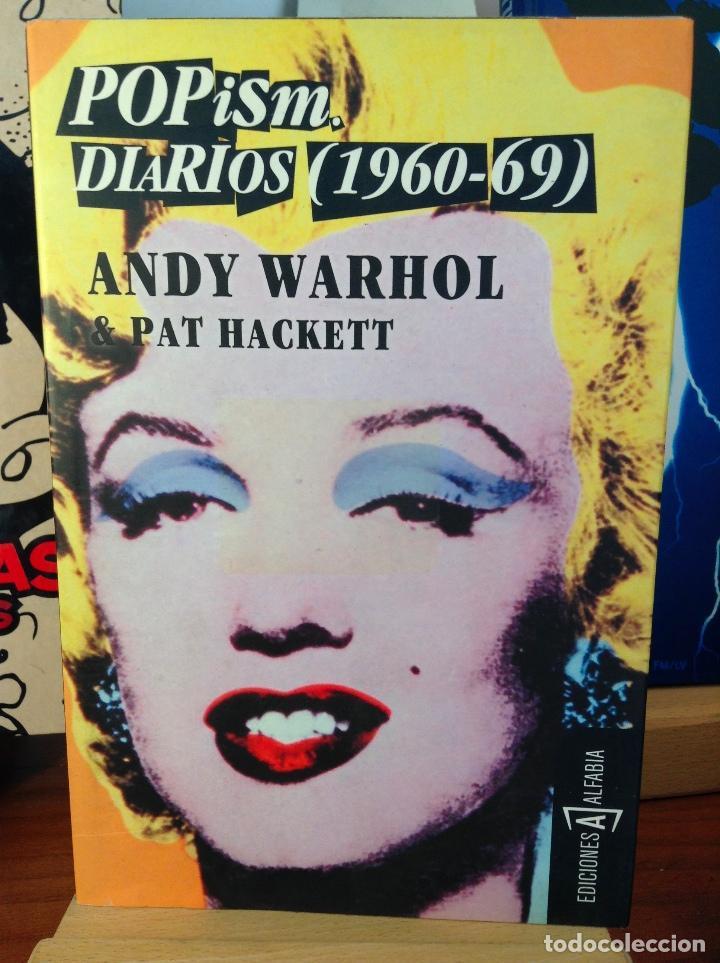 POPISM: DIARIOS (1960-69). ANDY WARHOL / PAT HACKETT. ALFABIA (Libros de Segunda Mano (posteriores a 1936) - Literatura - Narrativa - Otros)