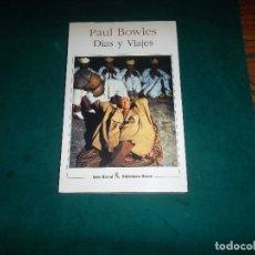 Libros de segunda mano: PAUL BOWLES, SEIX BARRAL 1993, 1ª EDICION. Lote 122148367