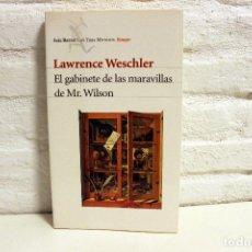 Libros de segunda mano: EL GABINETE DE LAS MARAVILLAS DE MR. WILSON. LAWRENCE WESCHLER. R.M. BASSOLS. SEIX BARRAL, 2001.. Lote 122152251