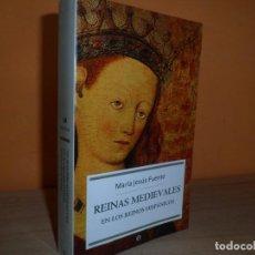 Libros de segunda mano: REINAS MEDIEVALES / MARIA JESUS FUENTE. Lote 122266655