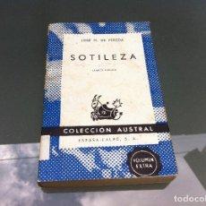 Libros de segunda mano: PEREDA. SOTILEZA. ED. ESPASA CALPE, 1969. Nº 436. Lote 122274267