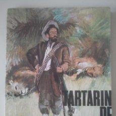 Libros de segunda mano: TARTARÍN DE TARASCÓN - ALFONSO DAUDET - RODEGAR, 1971. Lote 122275983