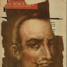 Libros de segunda mano: LA HORA XXV. AL SERVICIO DEL MÉDICO. Nº 33 FEBRERO. AÑO 1960 (6.4). Lote 122276627