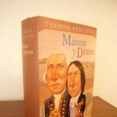 Libros de segunda mano: THOMAS PYNCHON: MASON Y DIXON (CÍRCULO DE LECTORES/ TUSQUETS, 2000) MUY BUEN ESTADO. TAPA DURA.. Lote 122277711