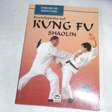 Libros de segunda mano: CHANG DSU YAO, ENCICLOPEDIA KUNG FU, SHAOLIN, VOLUMEN I. Lote 122336651