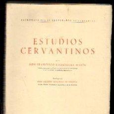 Libros de segunda mano: ESTUDIOS CERVANTINOS. RODRIGUEZ MARÍN,DON FRANCISCO. LE-134. Lote 180837042