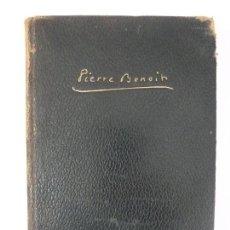Libros de segunda mano: PIERRE BENOIT. NOVELAS I. PLANETA 1958. PIEL. Lote 123117519