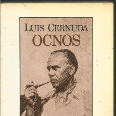 Libros de segunda mano: LUIS CERNUDA. OCNOS. SEIX BARRAL. Lote 123381551