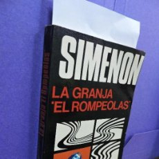 Libros de segunda mano: LA GRANJA. EL ROMPEOLAS. SIMENON, GEORGES. ED. LUIS DE CARALT. BARCELONA 1974. Lote 124017199