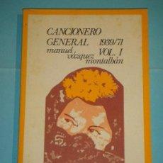 Libros de segunda mano: CANCIONERO GENERAL 1939/71. VOL 1 - MANUEL VAZQUEZ MONTALBAN - LUMEN, 1972, 1ª EDICION (NUEVO). Lote 125146527