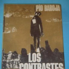 Libros de segunda mano: PIO BAROJA - LOS CONTRASTES DE LA VIDA - EDITORIAL PLANETA, 1968 (TAPA DURA, EN MUY BUEN ESTADO). Lote 124261811