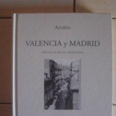 Libros de segunda mano: VALENCIA Y MADRID, DE AZORÍN. VISOR LIBROS, 2005. Lote 124290407