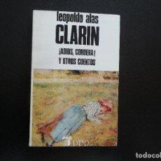 Libros de segunda mano: CLARÍN. ADIOS, CORDERA Y OTROS CUENTOS.. Lote 124411703