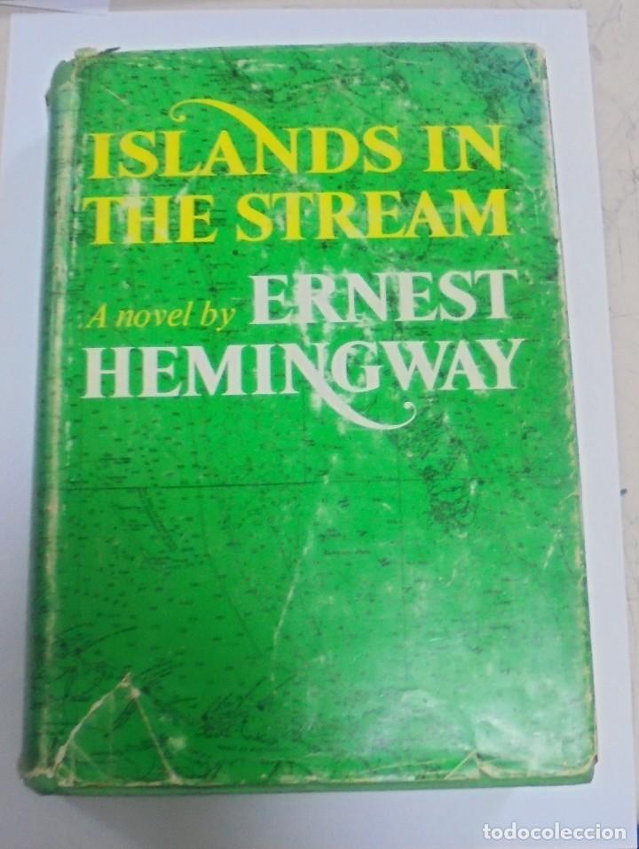 ISLANDS IN THE STREAM. ERNEST HEMINGWAY. . CON SOBRECUBIERTA. CHARLES SCRIBNER`S. SONS. 1970. (Libros de Segunda Mano (posteriores a 1936) - Literatura - Narrativa - Otros)