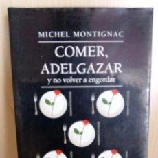 Libros de segunda mano: COMER, ADELGAZAR. Lote 124529563