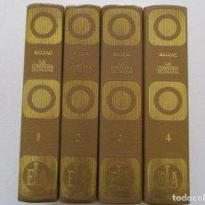 Libros de segunda mano: HONORATO DE BALZAC LA COMEDIA HUMANA. CUATRO TOMOS. RM86695. Lote 124544479