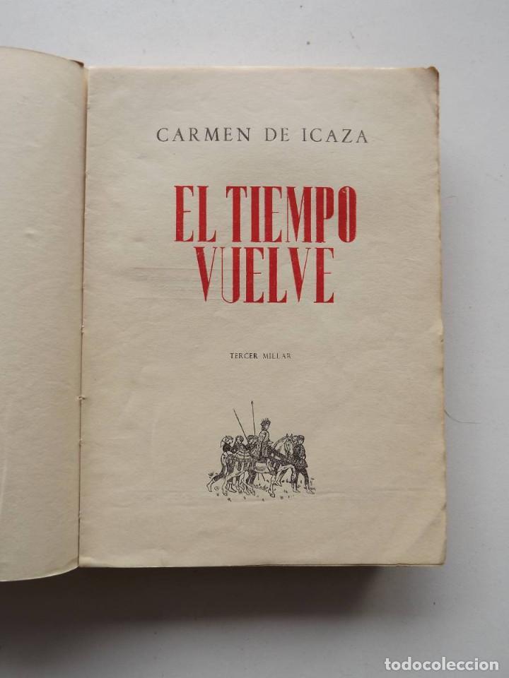 Libros de segunda mano: 1945, El tiempo vuelve, Carmen de Icaza - Foto 2 - 124584535