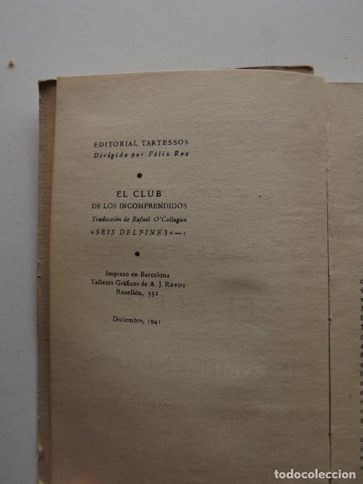 Libros de segunda mano: 1941, El Club de los Incomprendidos, G. K. Chesterton - Foto 2 - 124587579
