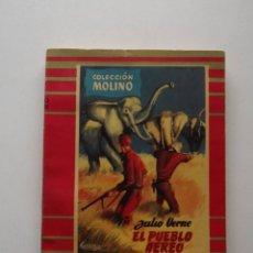 Libros de segunda mano: 1955, EL PUEBLO AÉREO, JULIO VERNE, EDITORIAL MOLINO. Lote 124588571