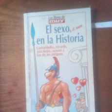 Libros de segunda mano: EL SEXO Y EL AMOR EN LA HISTORIA - LOS LIBROS DE MUY INTERESANTE R. Lote 124595763