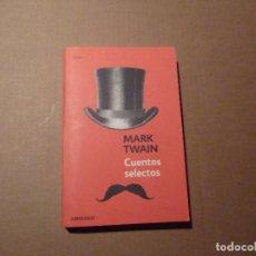 Libros de segunda mano: MAARK TWAIN. CUENTOS SELECTOS. DEBOLSILLO 2010. Lote 124722699