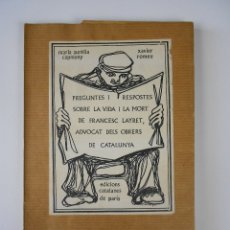 Libros de segunda mano: PREGUNTES I RESPOSTES SOBRE LA VIDA I LA MORT DE FRANCESC LAYRET, (M. A. CAPMANY Y X. ROMEU), 1971. Lote 46533166