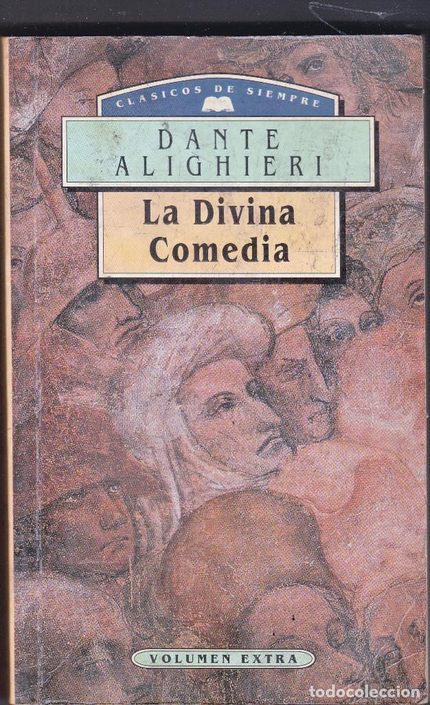 LA DIVINA COMEDIA DANTE ALIGHIERI CLÁSICOS DE SIEMPRE EDICIONES FRAILE 1995 (Libros de Segunda Mano (posteriores a 1936) - Literatura - Narrativa - Otros)