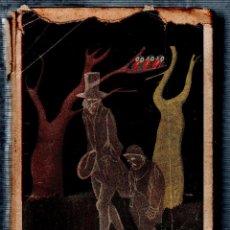 Libros de segunda mano: FANTASMAS. W. FERNANDEZ- FLOREZ. LIBRERIA GENERAL. 1938.. Lote 125028323