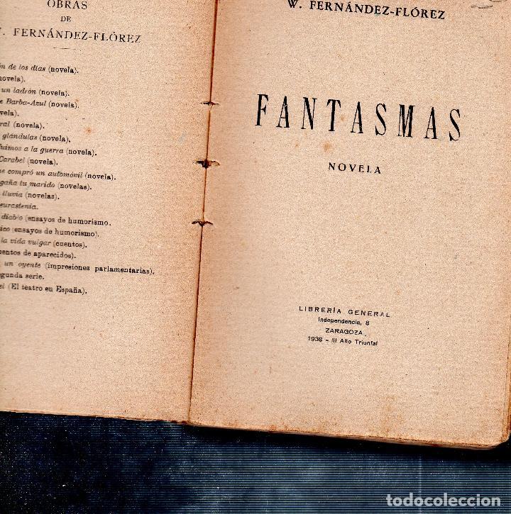 Libros de segunda mano: FANTASMAS. W. FERNANDEZ- FLOREZ. LIBRERIA GENERAL. 1938. - Foto 2 - 125028323