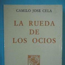 Libros de segunda mano: LA RUEDA DE LOS OCIOS - CAMILO JOSE CELA - EDICIONES ALFAGUARA, 1972 (EJEMPLAR COMO NUEVO). Lote 125072891