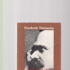 Libros de segunda mano: FRIEDRICH NIETZSCHE - MÁS ALLÁ DEL BIEN Y DEL MAL - ALIANZA EDITORIAL 1982. Lote 125123967