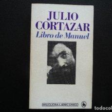 Libros de segunda mano: JULIO CORTAZAR. LIBRO DE MANUEL. BRUGUERA LIBRO AMIGO. Lote 125271719