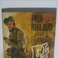 Libros de segunda mano: EL PARIA / PAUL RIBEAUD / 1976 MUY NUEVO. Lote 125277503