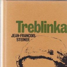 Libros de segunda mano: TREBLINKA - JEAN FRANÇOIS STEINER - CIRCULO DE LECTORES 1969. Lote 125302955