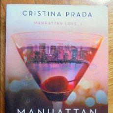 Libros de segunda mano: MANHATTAN CRAZY LOVE - PRADA, CRISTINA. Lote 125306815