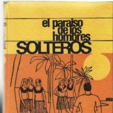 Libros de segunda mano: EL PARAISO DE LOS HOMBRES SOLTEROS.. Lote 125324879