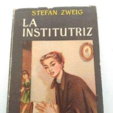 Libros de segunda mano: LIBRO LA INSTITUTRIZ DE STEFAN ZWEIG. Lote 125344927