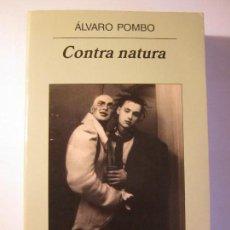 Libros de segunda mano: LIBRO CONTRA NATURA ALVARO POMBO ANAGRAMA NARRATIVAS HISPANICAS. Lote 237559065