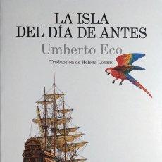 Libros de segunda mano: LA ISLA DEL DÍA DE ANTES / UMBERTO ECO. 1ª ED. BARCELONA : LUMEN, 1995. . Lote 125449347
