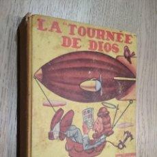 """Libros de segunda mano: """"LA TOURNÉE DE DIOS"""". NOVELA CASI DIVINA. ENRIQUE JARDIEL PONCELA. 1º EDICION MEXICO. Lote 125490787"""