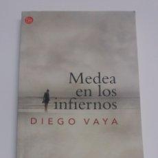 Libros de segunda mano: MEDEA EN LOS INFIERNOS, DIEGO VAYA. Lote 125683116