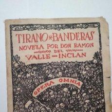 Libros de segunda mano: OPERA OMNIA XXVI TIRANO BANDERAS (R. VALLE INCLÁN) 1954. Lote 205374765