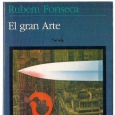 Libros de segunda mano: RUBEM FONSECA : EL GRAN ARTE. (TRADUCCIÓN DE MIRIAM LOPES MOURA. ED. SEIX BARRAL, 1984) . Lote 125907707